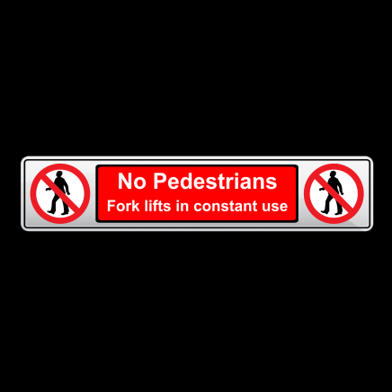 NO PEDESTRIANS - Number Plate Shaped Prohibition Sign