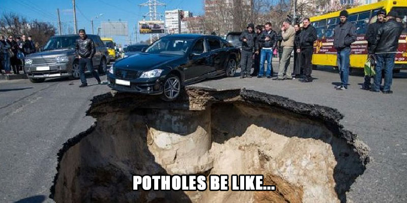 potholes and no fix in sight