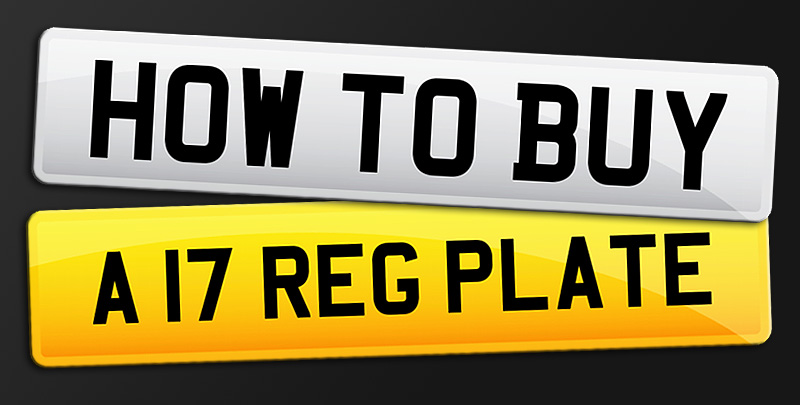 How to buy a17 number plates
